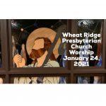 2021-01-24 WRPC Worship Service