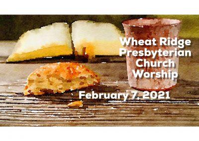 2021-02-07 WRPC Worship Service