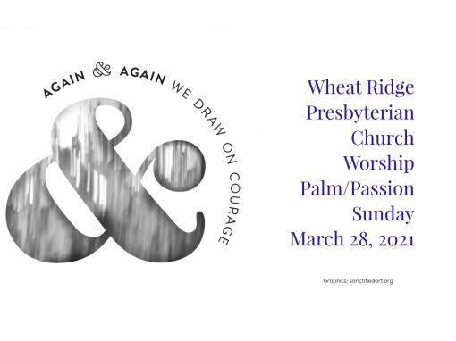 2021-03-28 WRPC Palm/Passion Sunday Worship Service