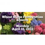 2021-04-11 WRPC Worship Service